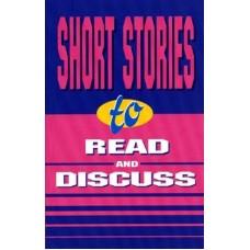 Short Stories to Read and Discuss. Короткие рассказы для чтения и обсуждения. Составитель Э. Л. Ханина.