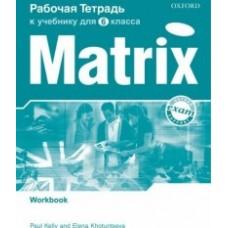 Matrix 6 класс Student's Book
